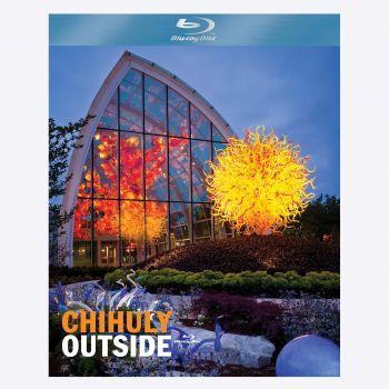 Chihuly Outside Blu-Ray