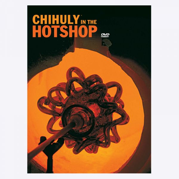 Chihuly in the Hotshop DVD Set