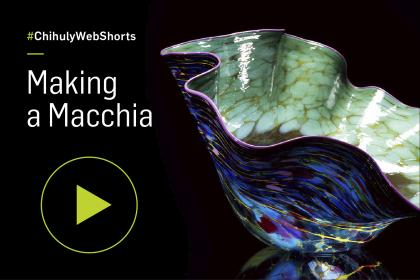 "View the process of creating an iconic Chihuly ""Macchia"""